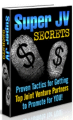 Product picture Super JV Secrets - 18 Secrets Revealed